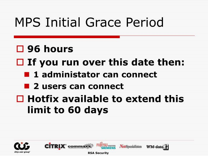 MPS Initial Grace Period