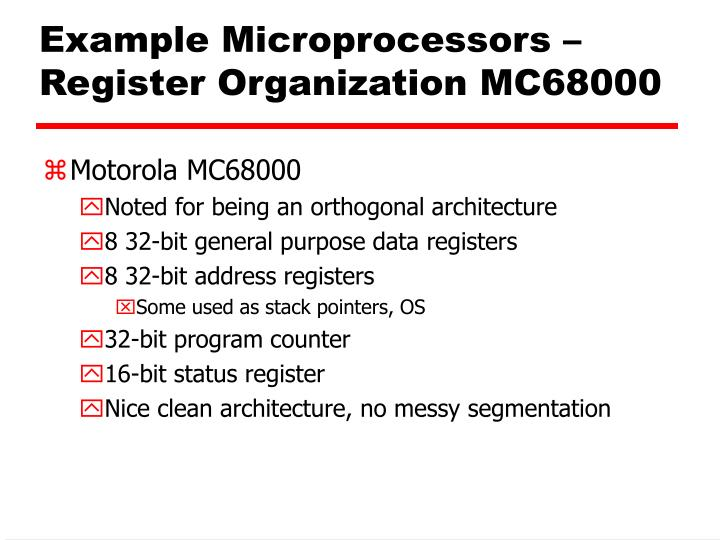 Example Microprocessors – Register Organization MC68000