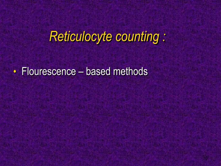 Reticulocyte counting :