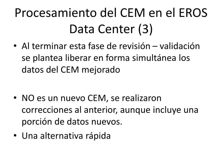 Procesamiento del CEM en el EROS Data Center (3)