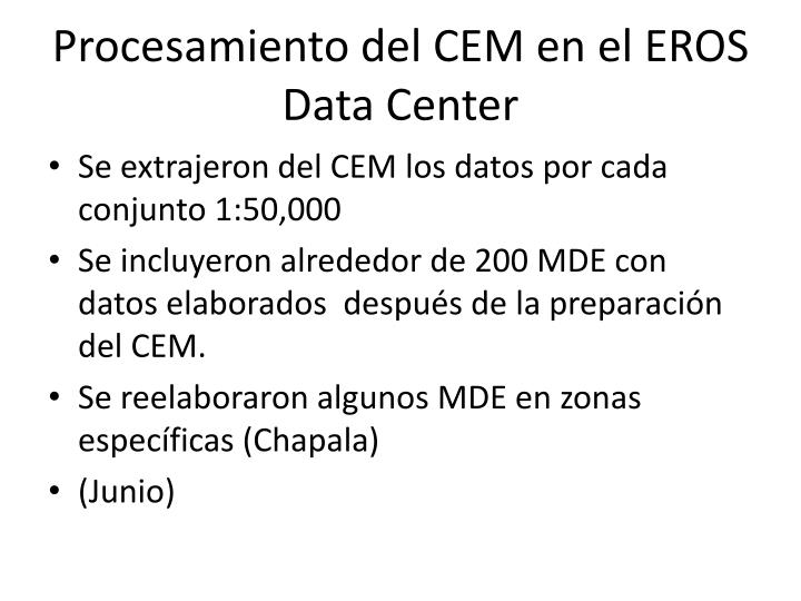 Procesamiento del CEM en el EROS Data Center