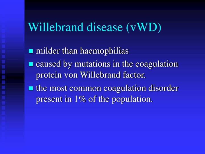 Willebrand disease (vWD)