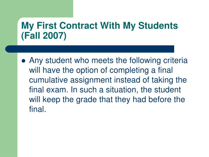 My First Contract With My Students (Fall 2007)