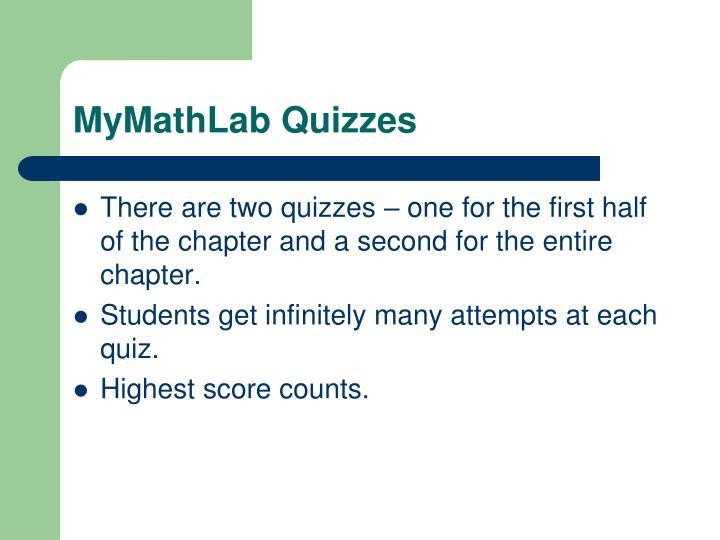 MyMathLab Quizzes