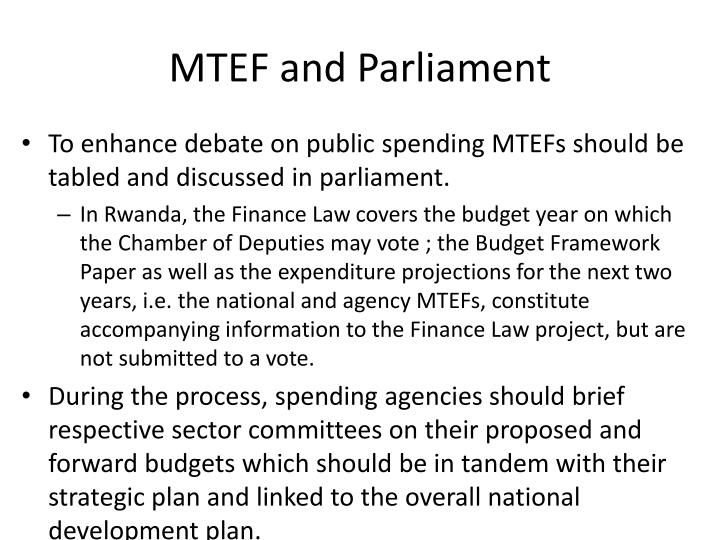 MTEF and Parliament