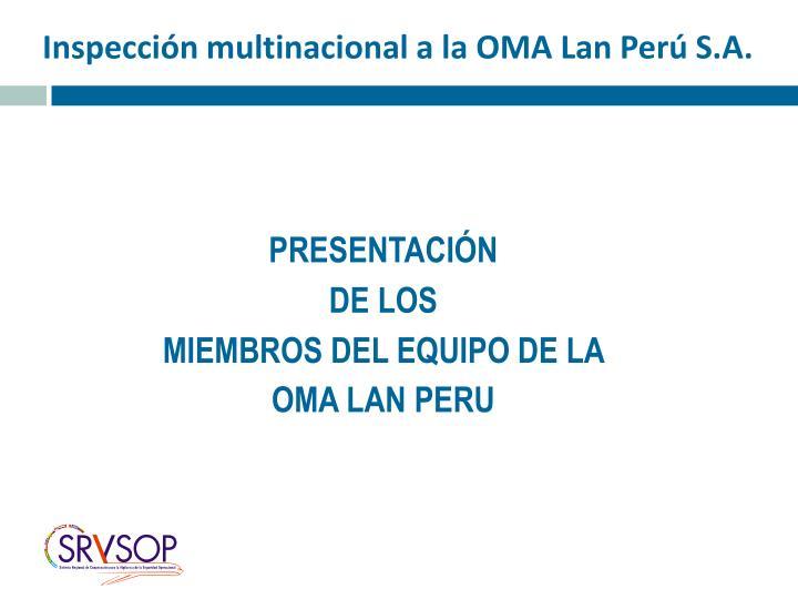 Inspección multinacional a la OMA Lan Perú S.A.
