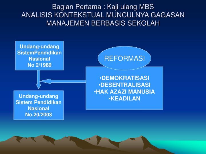 Bagian Pertama : Kaji ulang MBS
