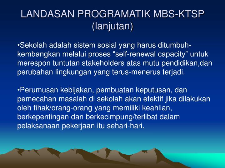 LANDASAN PROGRAMATIK MBS-KTSP