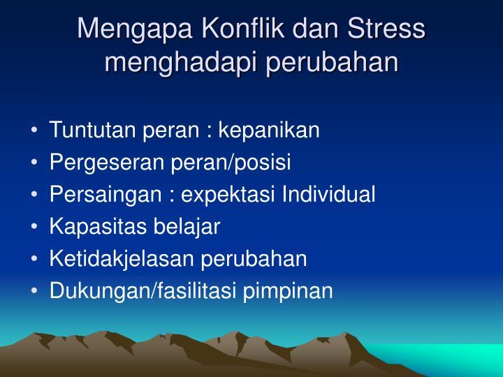 Mengapa Konflik dan Stress