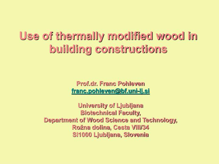 Use of thermally modified wood in building constructions