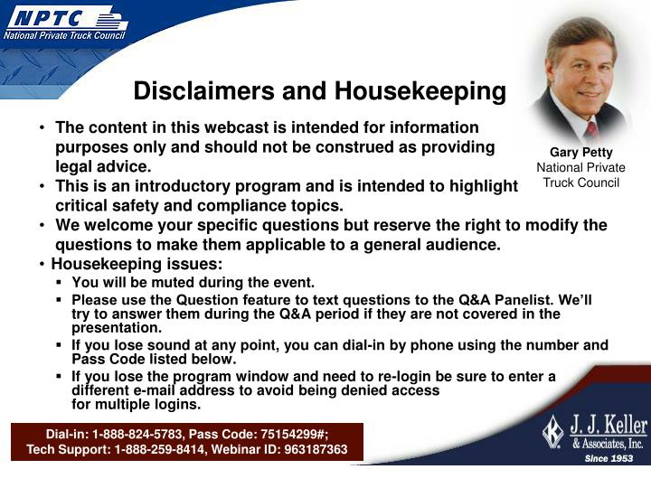 Disclaimers and housekeeping