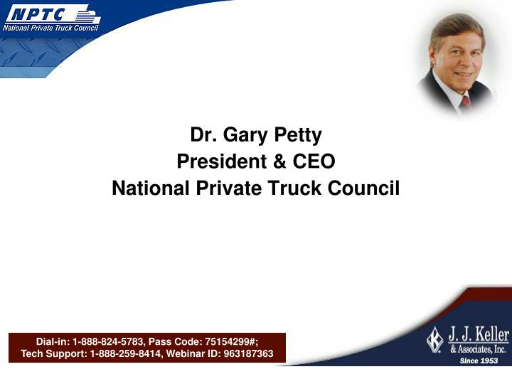 Dr gary petty president ceo national private truck council