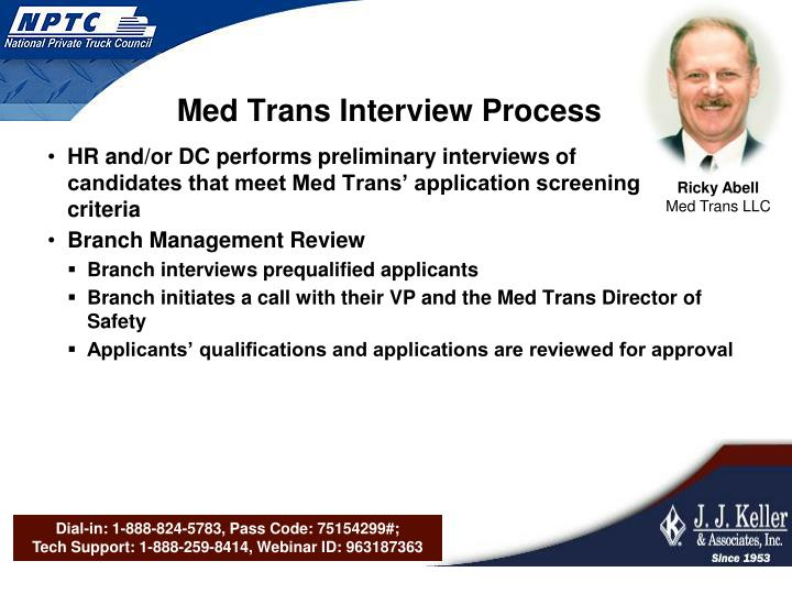Med Trans Interview Process