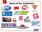 some of our customers
