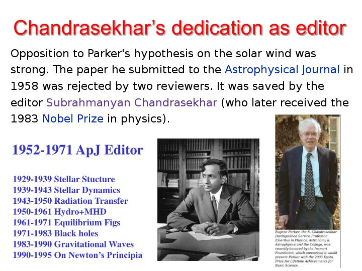 Chandrasekhar's dedication as editor