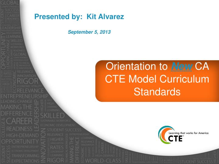 Orientation to new ca cte model curriculum standards