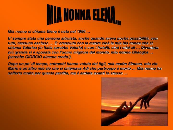 MIA NONNA ELENA...