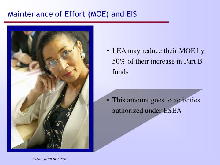 Maintenance of Effort (MOE) and EIS