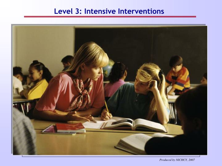 If child does not respond to Level 3 interventions: