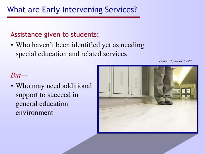 What are Early Intervening Services?