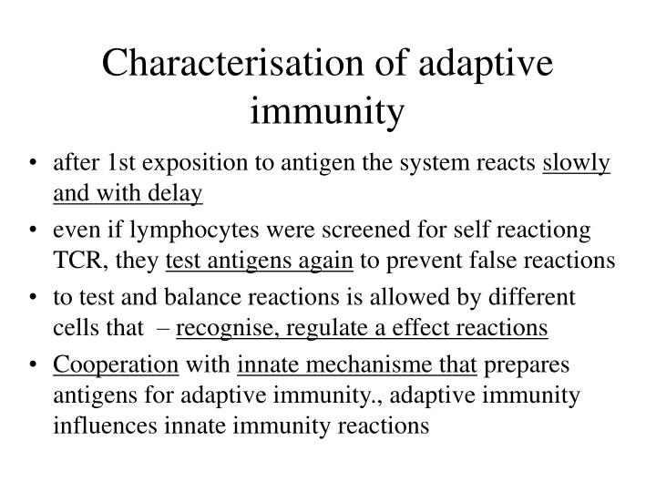 Characterisation of adaptive immunity