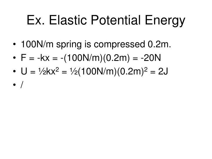 Ex. Elastic Potential Energy