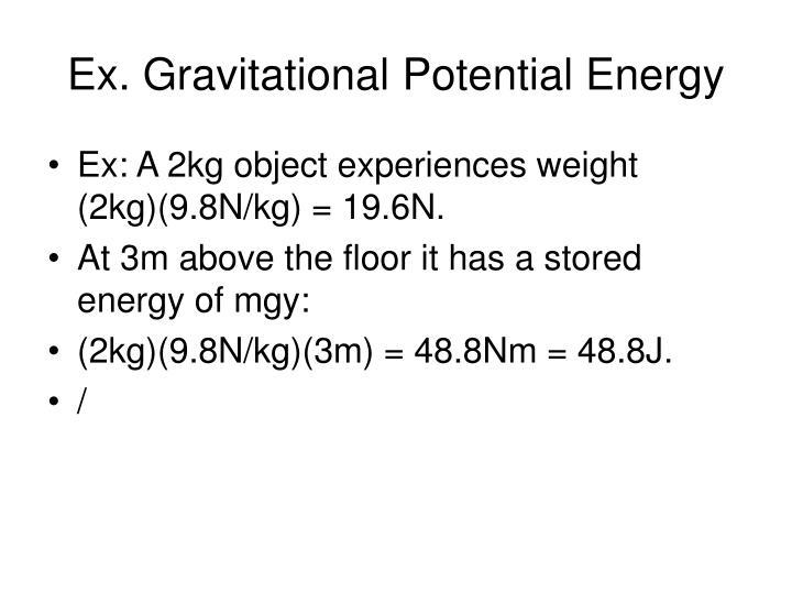 Ex. Gravitational Potential Energy