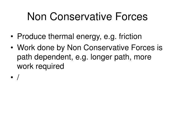Non Conservative Forces