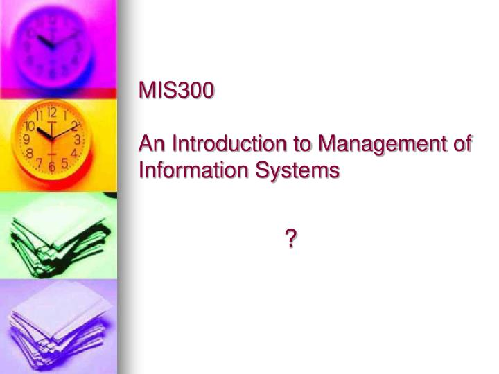 an introduction to management of information systems mis directors