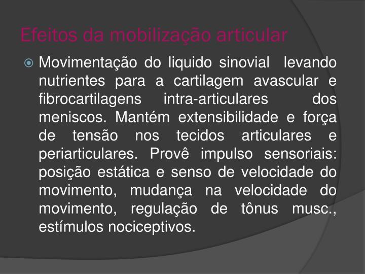 Efeitos da mobilização articular