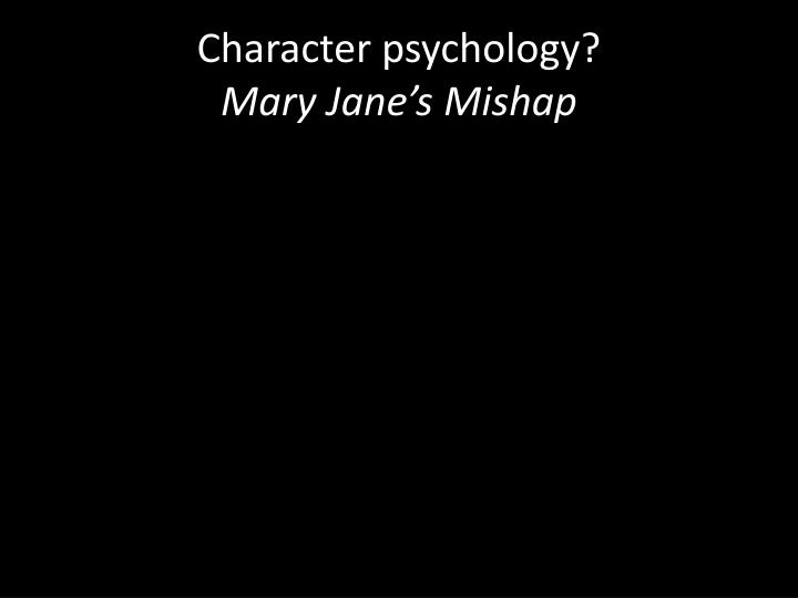 Character psychology