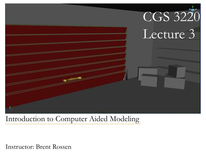 Cgs 3220 lecture 3