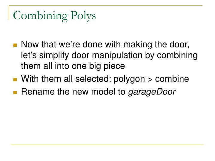 Combining Polys