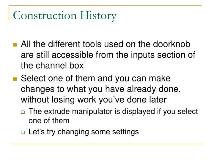 Construction History