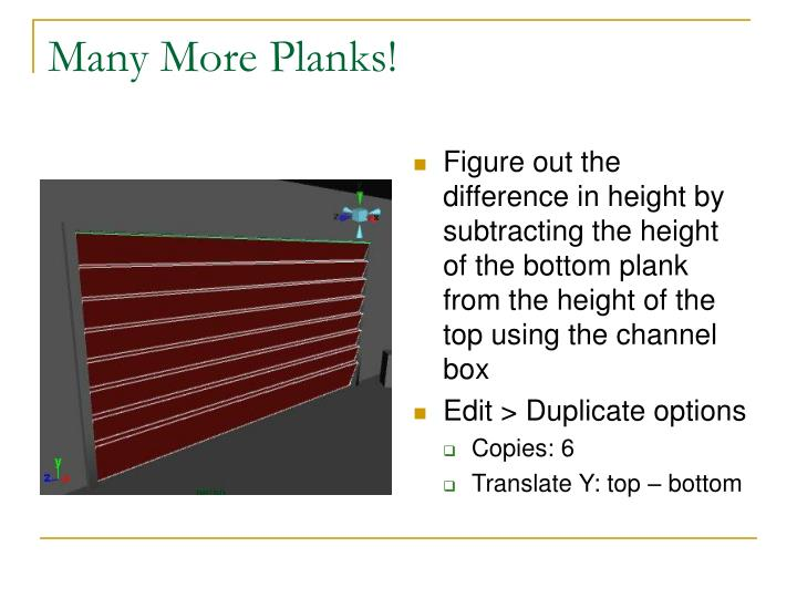 Many More Planks!