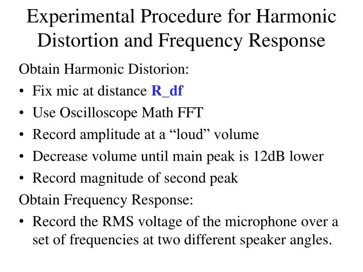 Experimental Procedure for Harmonic Distortion and Frequency Response