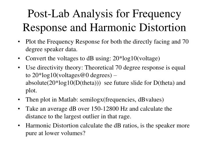 Post-Lab Analysis for Frequency Response and Harmonic Distortion