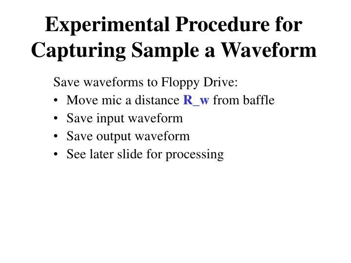 Experimental Procedure for