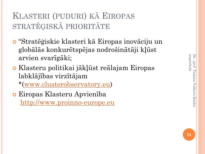 Klasteri (puduri) kā Eiropas stratēģiskā prioritāte