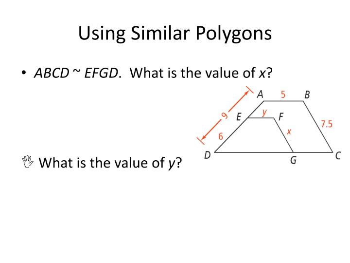 Using Similar Polygons