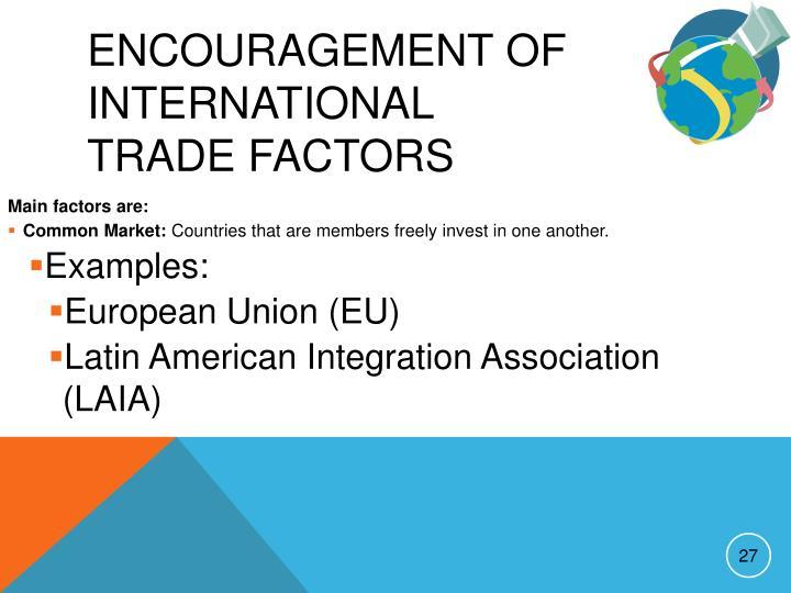 Encouragement of International