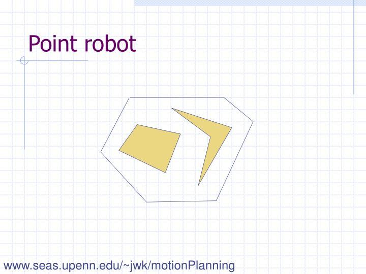 Point robot