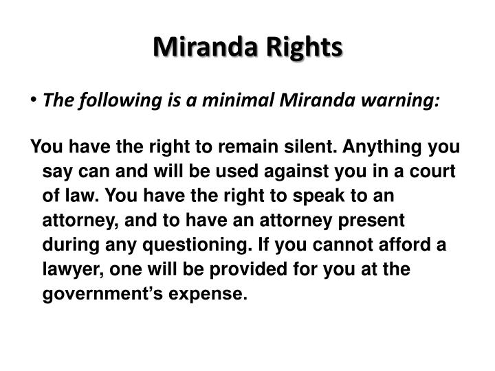 Miranda Rights