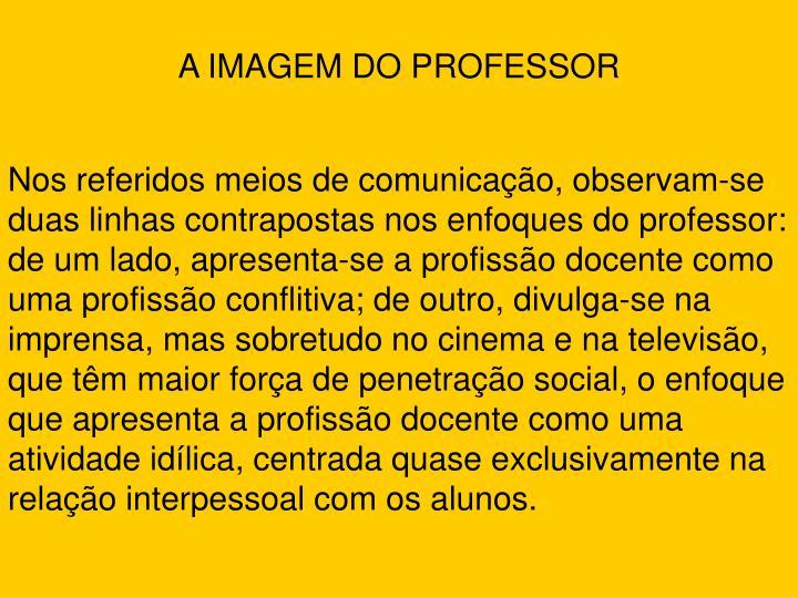 A IMAGEM DO PROFESSOR