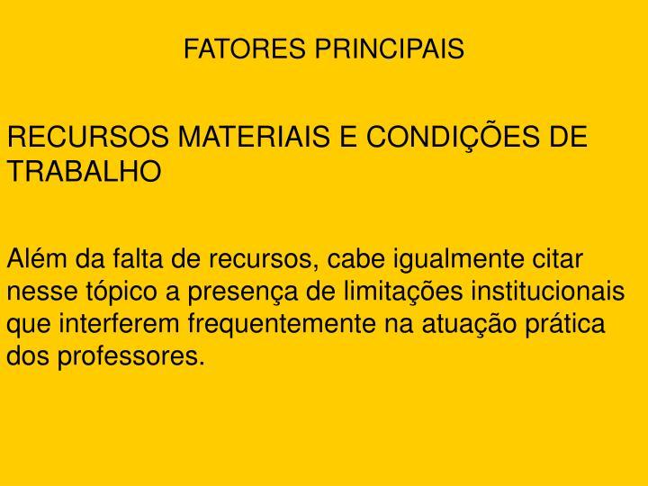 FATORES PRINCIPAIS
