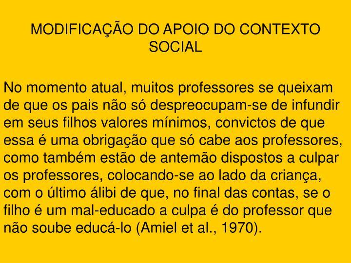 MODIFICAÇÃO DO APOIO DO CONTEXTO SOCIAL