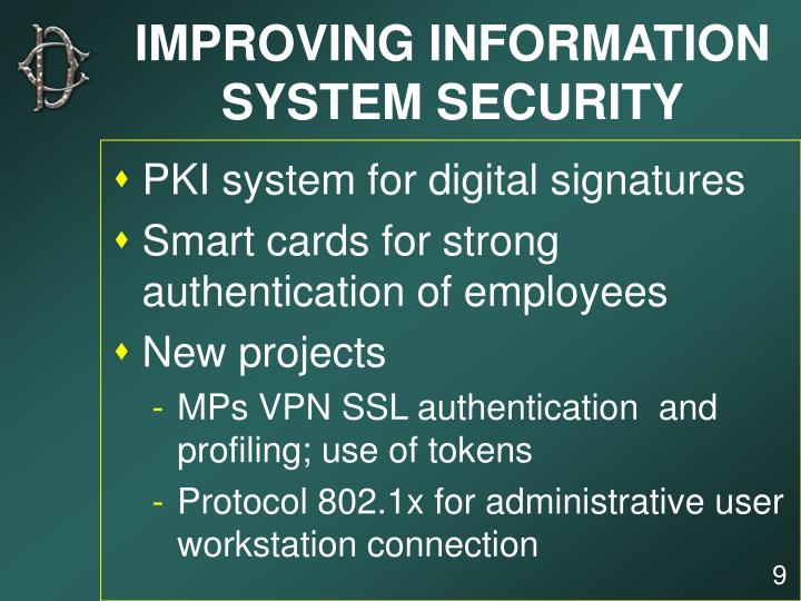 IMPROVING INFORMATION SYSTEM SECURITY