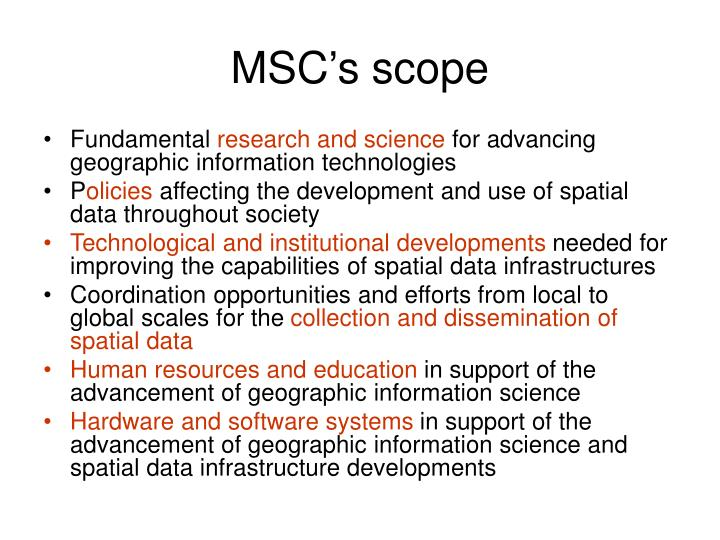 MSC's scope