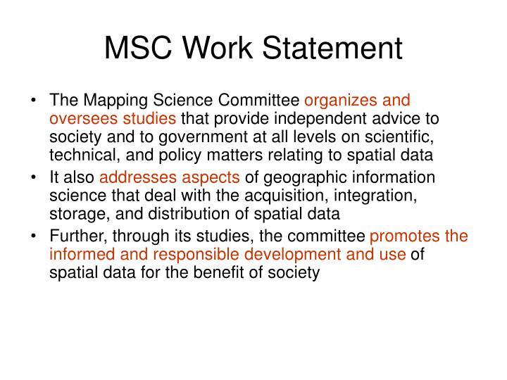 MSC Work Statement