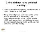 china did not have political stability